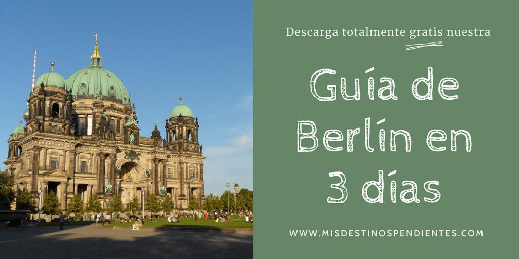 Guía gratuita Berlín en 3 días